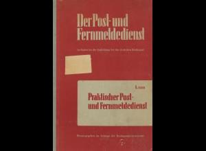 Der Post- und Fernmeldedienst, 1. Bd. und 4. Bd., Teil 1+2.