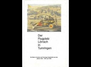 AEROPHILATELIE: Schärer, Friedrich, Der Flugplatz Lörrach in Tumringen, 1988.