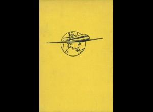 AEROPHILATELIE: Streit, Kurt W. (Hg.), Flieger erobern die Welt, Stuttgart 1962.