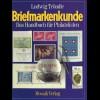 Tröndle, Ludwig: Briefmarkenkunde. Das Handbuch für Philatelisten, München 1978