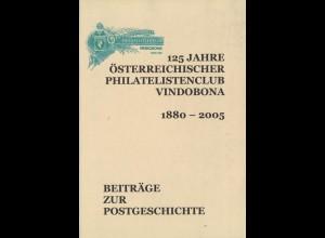 ÖSTERREICH: 125 Jahre Österreichischer Philatelistenclub Vindobona 1880 - 2005.