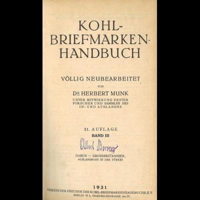 Dr. H. Munk, Kohl-Briefmarken-Handbuch, Bd. 1-5, Berlin 1926-1936, 11. Aufl.