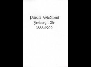 Herterich, Wolfgang, Private Stadtpost Freiburg/Brsg. 1886-1900, Waldkirch 1984.