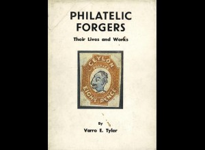 Tyler, Varro E., Philatelic Forgers. Their Lives and Works, Robson Lowe 1976