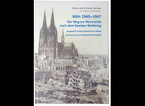 Renate und Christian Springer: Köln 1945–1947