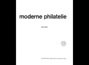 Hille, Horst, Moderne Philatelie, Berlin: Transpress 1970.