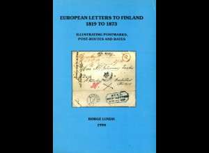 Finnland: Lundh, Borge, European Letters to Finland 1819 to 1873, Lahti 1990.