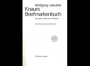 Jakubek, Wolfgang, Knaurs Briefmarkenhandbuch, München/Zürich: Droemer Knaur 1976.