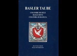 SCHWEIZ: Bach, Jean-Paul u. Winterstein, Felix, Basler Taube, Reinach 1995.
