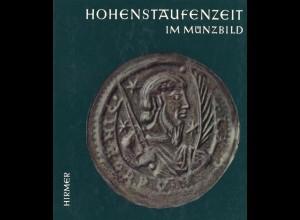 Suhle, Arthur, Hohenstaufenzeit im Münzbild, München: Hirmer 1963.