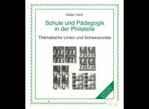 Hoof, Dieter, Schule und Pädagogik in der Philatelie, Schwalmtal: Philcreativ o.J.