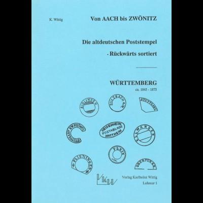 Von AACH bis ZWÖNITZ. Die altdeutschen Poststempel - Rückwärts sortiert, 1988
