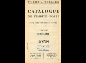 YVERT: Catalogue de Timbres-Poste, Outre-Mer, Tome III, Paris 1958.