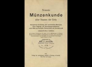 Hickmann, A. L., Neueste Münzenkunde aller Staaten der Erde, Wien/Leipzig 1895