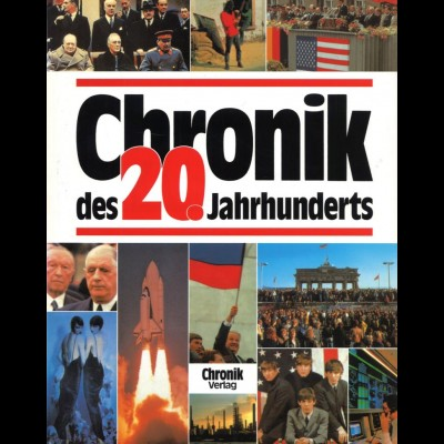Chronik des 20. Jahrhunderts, Augsburg: Bechtermütz 1996, 14. A.