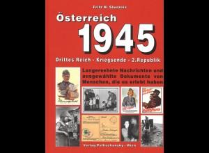 Sturzeis, Fritz H., Österreich 1945. 2 Bde., Wien: Pollischansky 2001/2007.