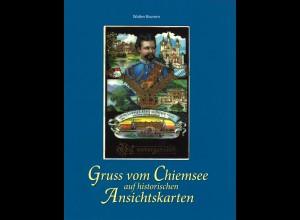 Brumm, Walter, Gruss vom Chiemsee auf historischen Ansichtskarten.