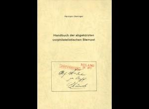 Deninger, Hermann, Handbuch der abgekürzten vorphilatelistischen Stempel.