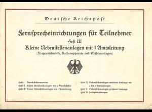 Deutsche Reichspost (Hrsg.), Fernsprecheinrichtungen für Teilnehmer, Heft I - VI.