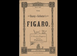 The Stamp + Collector's Figaro, Vol 1, Nr. 1-10, Chicago 1887.