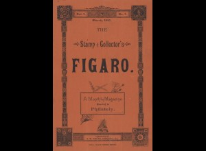 The Stamp + Collector's Figaro, Vol 1, Nr. 1-12, Chicago 1887/88.