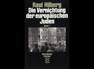 Hilberg, Raul: Die Vernichtung der europäischen Juden (Band 1-3)