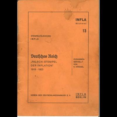 Kriegel, Kurt, Stempelfälschung INFLA, Berlin 1978.