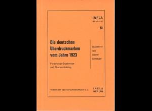 Burneleit, Albert, Die deutschen Überdruckmarken vom Jahre 1923, Berlin 1985.