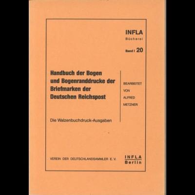 Metzner, Alfred, Handbuch der Bogen und Bogenranddrucke, Berlin 1986.