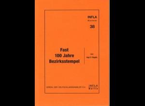 Negele, Ingo D., Fast 100 Jahre Bezirksstempel, Berlin 1996.