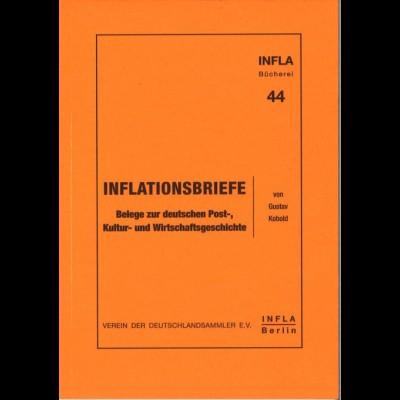 Kobold, Gustav, Inflationsbriefe, Berlin 1998.
