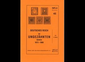 Zenker, Gotwin, Deutsches Reich: Die ungezähnten Marken 1872 - 1900, Berlin 1999.