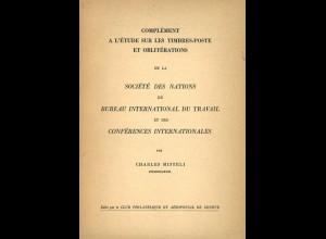 Complément a l'Étude sur les Timbres-Poste et Oblitérations, Genf 1948.