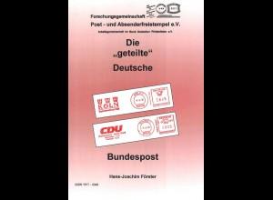 """Förster, Hans-Joachim, Die """"geteilte"""" Deutsche Bundespost, Bayreuth 2015."""