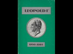 Leopold I. 1790-1865. Etude historique et philatélique.