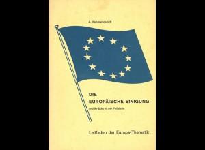 Hammerschmidt, A., Die Europäische Einigung und ihr Echo in der Philatelie, o.J.