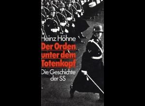 Höhne, Heinz: Der Orden unter dem Totenkopf. Die Geschichte der SS