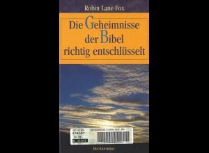 Fox, Robin Lane: Die Geheimnisse der Bibel richtig entschlüsselt