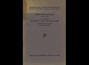Grundriss der Geschichtswissenschaft, Bd. 1 +2, Leipzig/Berlin: Teubner 1912/13