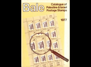 Bale, Michael H., Catalogue of Palestine & Israel Postage Stamps 1977.