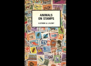Strom, H. und Lewy, L. H., Animals on Stamps, Berlin / London: Transpress o.J.