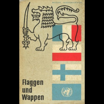 Herzog, Hans-Ulrich u. Wolf, Fritz, Flaggen und Wappen, Leipzig 1966