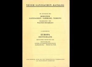 Neuer Ganzsachen-Katalog, 3. und 4. Lieferung, Nachdruck, Berlin 1966.