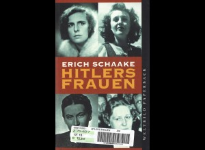 Schaake, Erich: Hitlers Frauen