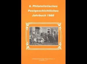 6. Philatelistisches Postgeschichtliches Jahrbuch 1988.