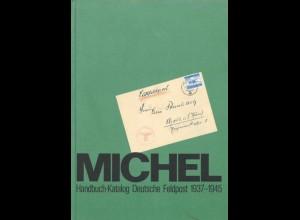 MICHEL: Handbuch-Katalog Deutsche Feldpost 1937-1945, München: Schwaneberger 1983.