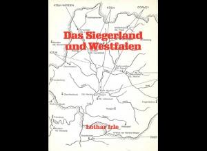 Irle, Lothar, Das Siegerland und Westfalen, hrsg. v. Lkr. Siegen 1967.