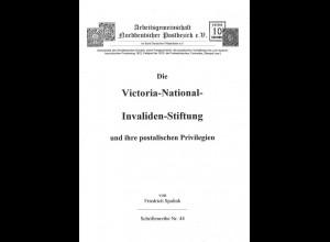 Die Victoria-National-Invaliden-Stiftung und ihre postalischen Privilegien