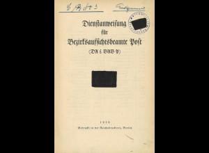 Dienstanweisung für Bezirksaufsichtsbeamte Post, Berlin 1939.