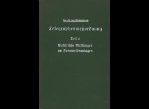 Telegraphenmeßordnung der Deutschen Reichspost, Teil 4, Berlin 1939.